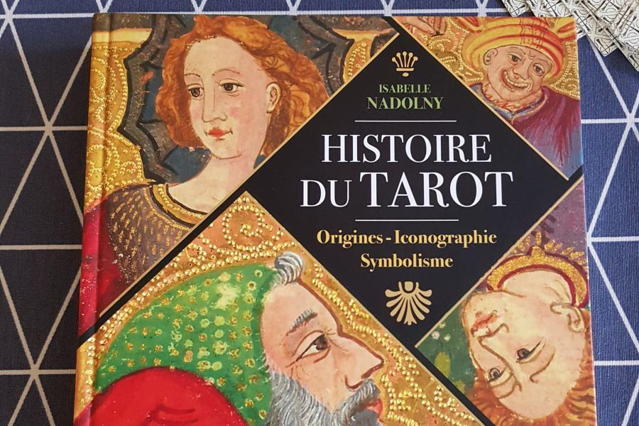 Histoire du Tarot par Isabelle Nadolny