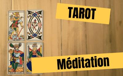 Tuto Tarot #7 : Tarot méditation